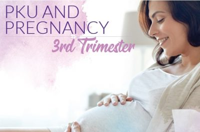 Pregnancy and PKU 3rd trimester cover